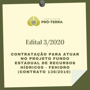 Edital 3/2020                        PRORROGADO ATÉ 22 DE JANEIRO DE 2021