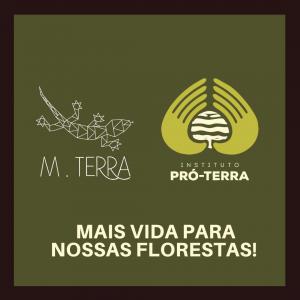 Parceria Instituto Pró-Terra e Loja M. Terra